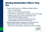 meeting stakeholders where they are