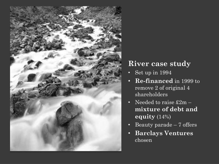 River case study