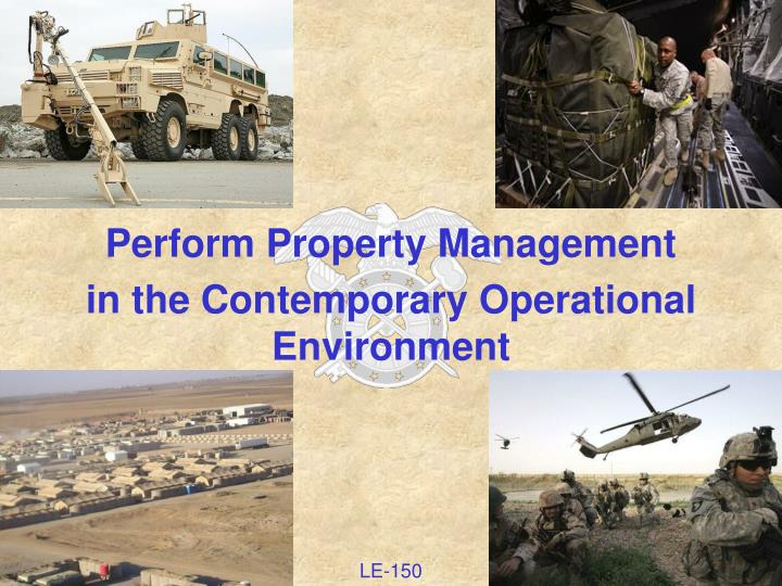 perform property management in the contemporary operational environment n.