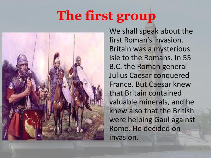 The first group