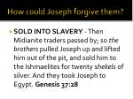 how could joseph forgive them2