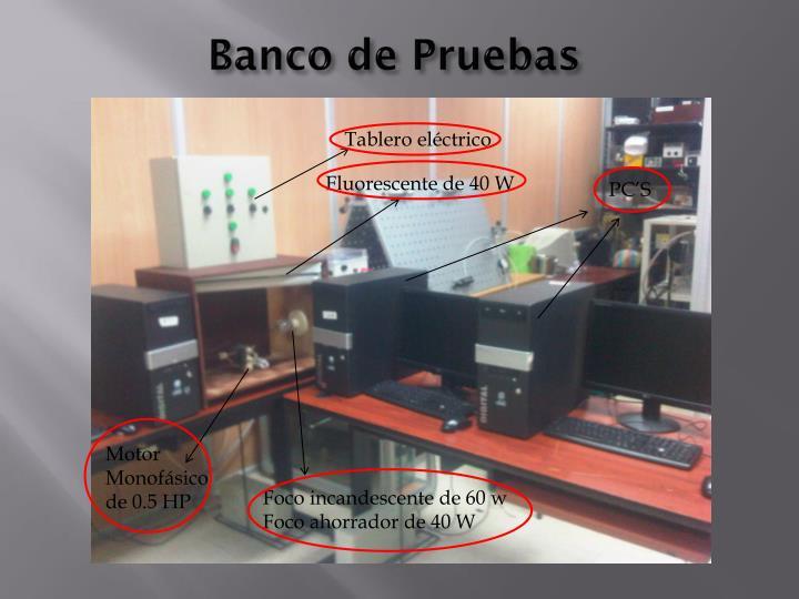 Banco de Pruebas