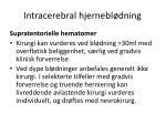 intracerebral hjernebl dning1