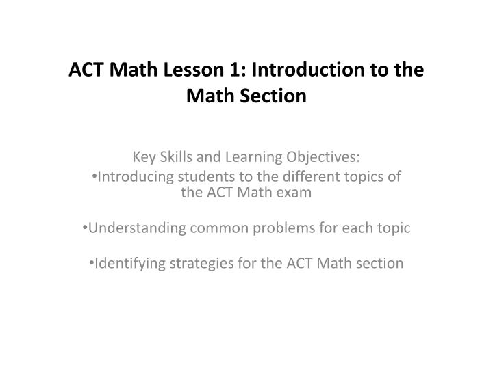 act math lesson 1 introduction to the math section n.