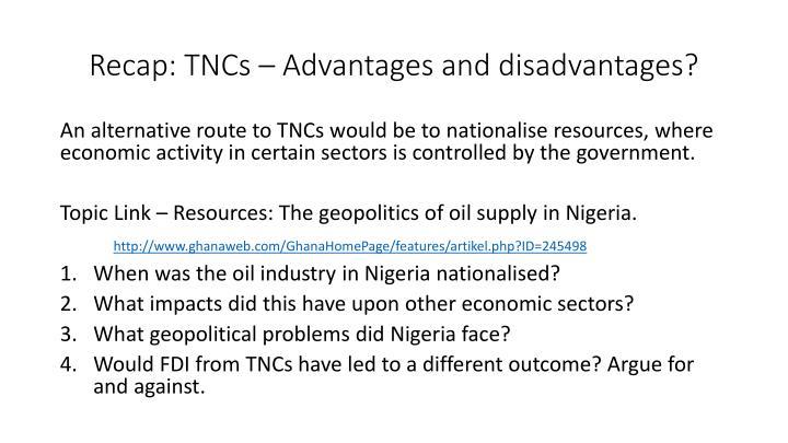Recap: TNCs – Advantages and disadvantages?