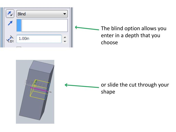 The blind option allows you  enter in a depth that you choose