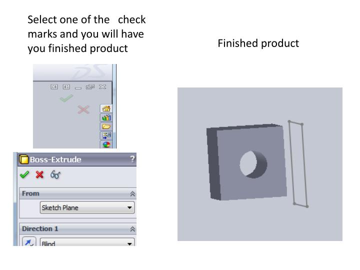 Select one of the   check marks and you will have you finished product