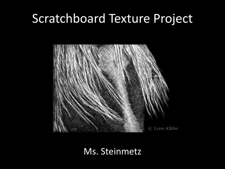 scratchboard texture project n.