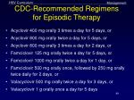 cdc recommended regimens for episodic therapy