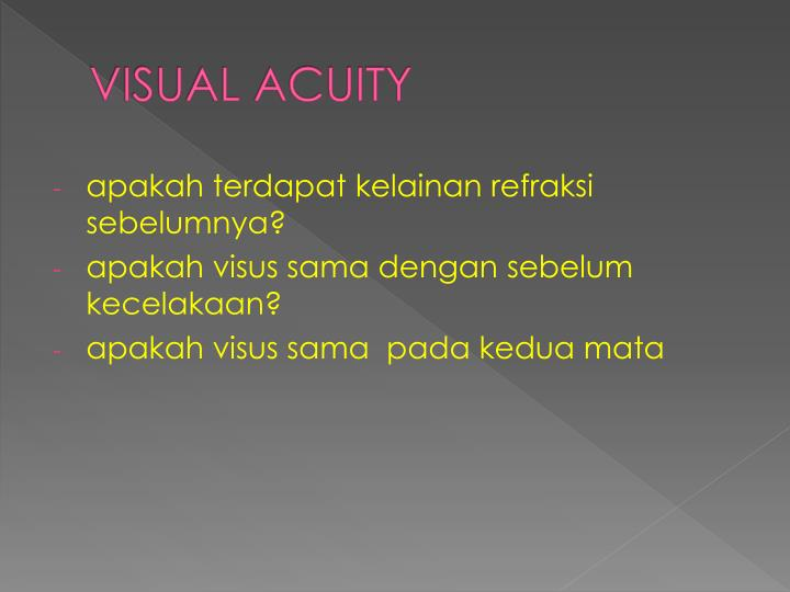 VISUAL ACUITY