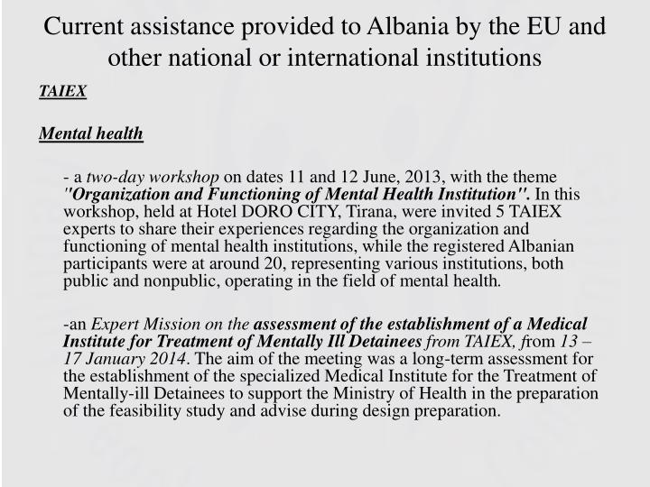 Current assistance provided to Albania by the EU and other national or international