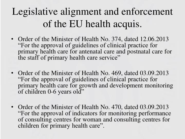 Legislative alignment and enforcement of the EU health