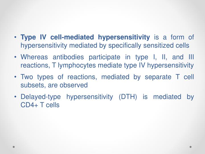 Type IV cell-mediated hypersensitivity