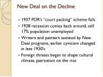 new deal on the decline