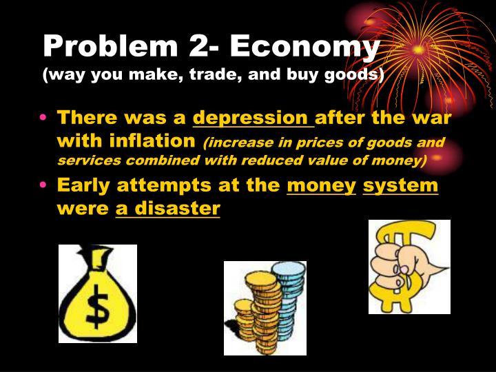Problem 2- Economy