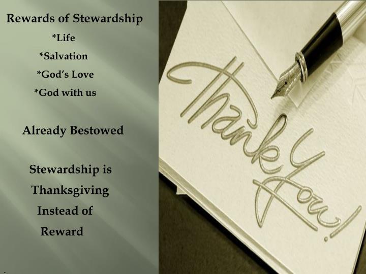 Rewards of Stewardship