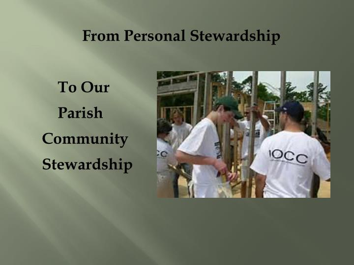 From Personal Stewardship