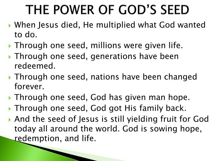 THE POWER OF GOD'S SEED
