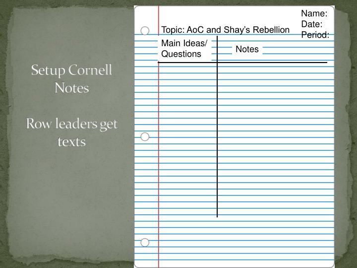 setup cornell notes row leaders get texts n.