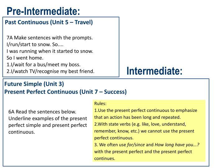 Pre-Intermediate: