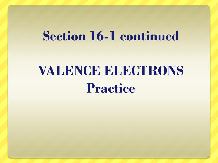 section 16 1 continued valence electrons practice n.