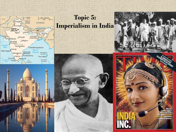 imperialism essay india The information booklet for scoring the regents examination in global history and geography and united thematic essay imperialism since 1500.