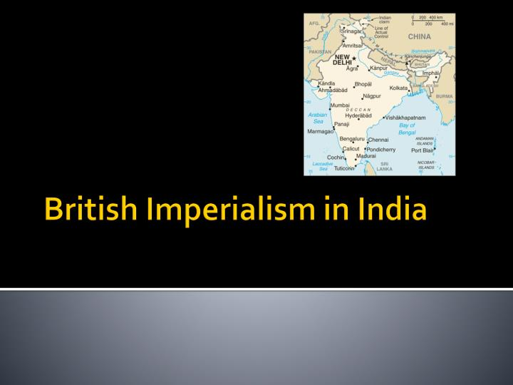 overview of british imperialism New imperialism with the wealth of the industrial revolution burning in their pockets, the powerful nations of europe were ready to formally expand their empires into asia and africa.