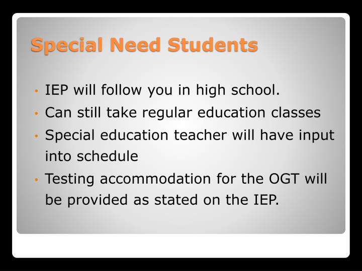 IEP will follow you in high school.