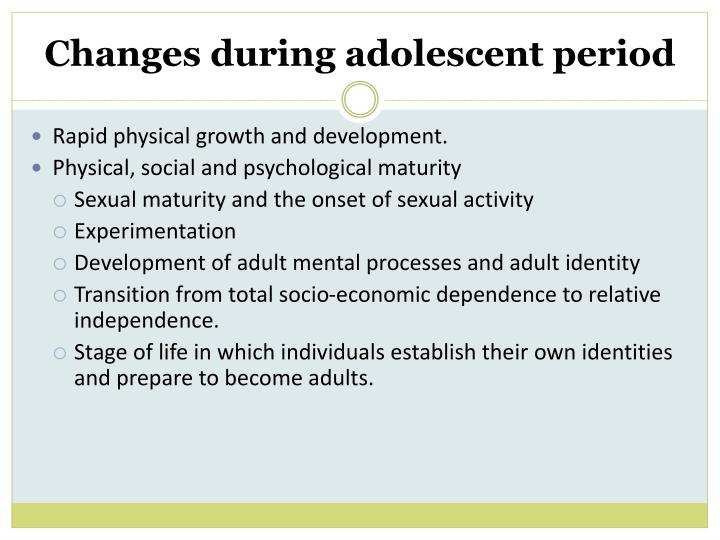 Changes during adolescent period