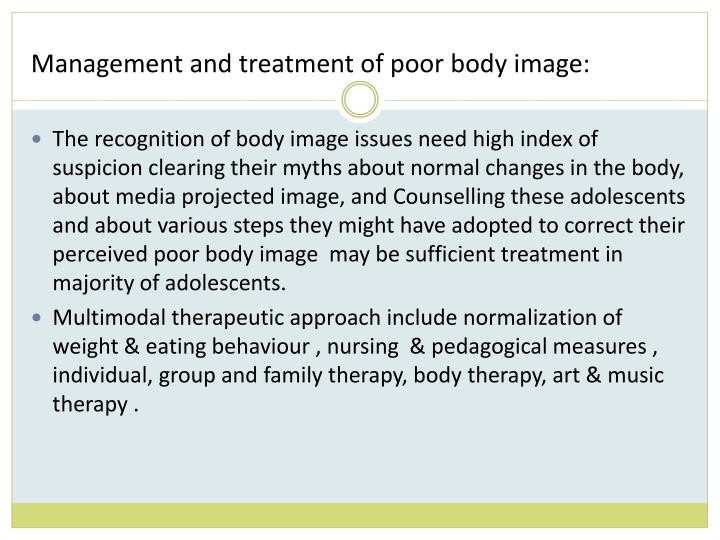 Management and treatment of poor body image: