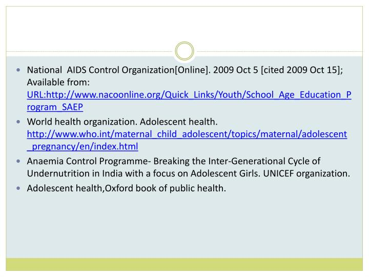National  AIDS Control Organization[Online]. 2009 Oct 5 [cited 2009 Oct 15]; Available from: