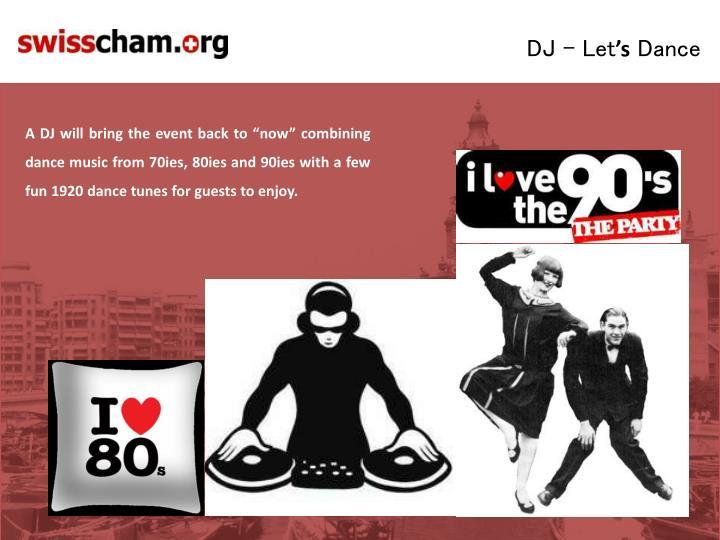 DJ - Let
