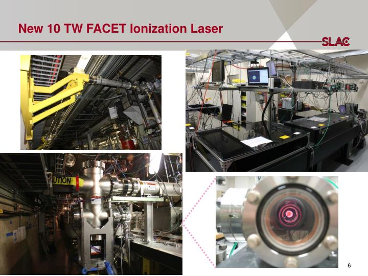 New 10 TW FACET Ionization Laser