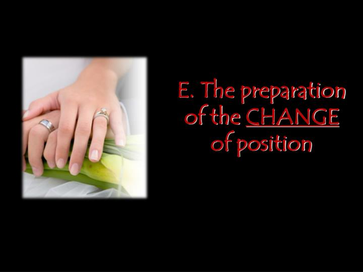 E. The preparation of the