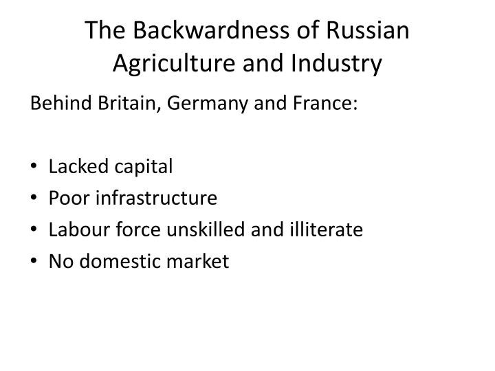 The Backwardness of Russian Agriculture and Industry