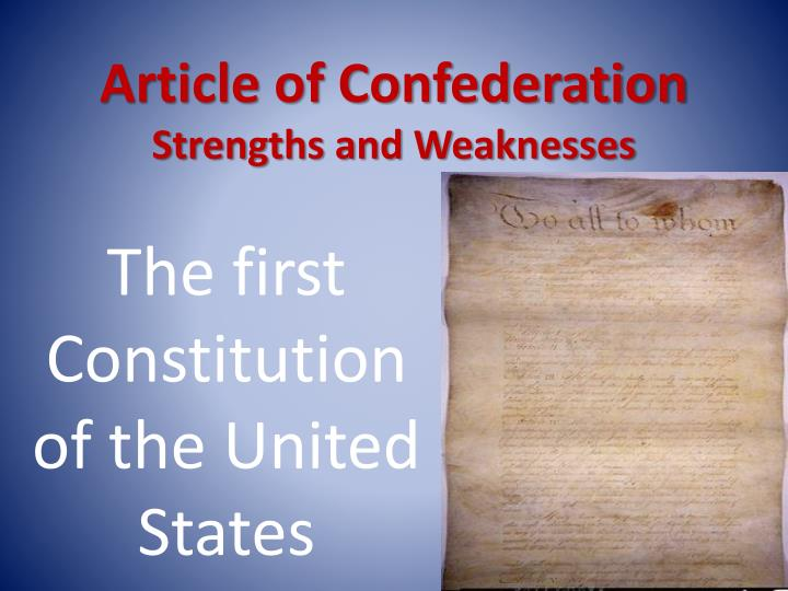 union and confederate strengths and weaknesses The main strength for the confederacy was that their fellow americans were mostly content to see them go away fine, break away, don't let the door hit you in the ^ss on the way out the main reason the union fought the confederacy was because of abraham lincoln and his insistence that the union ought to be preserved.