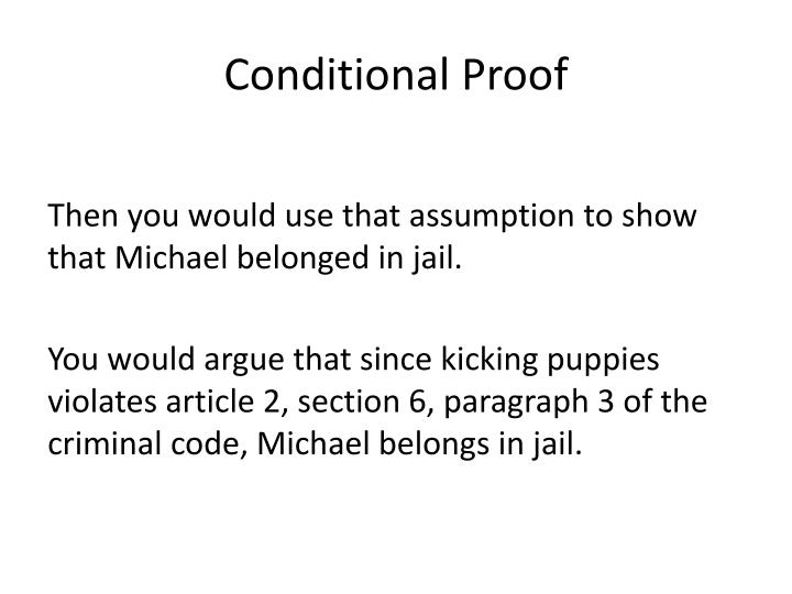Conditional Proof