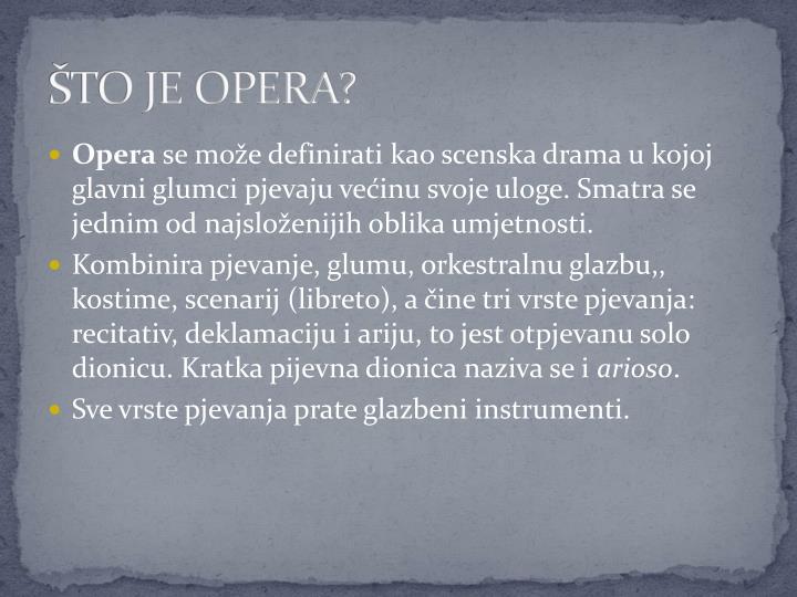 To je opera