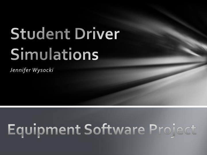 student driver simulations