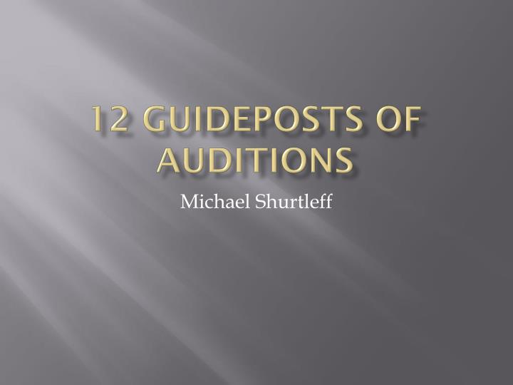 12 guideposts of auditions n.