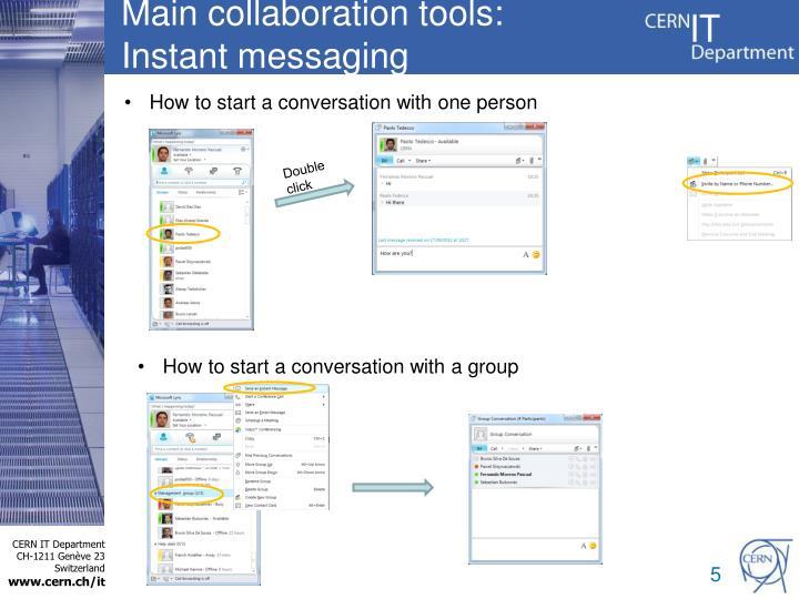 Main collaboration tools: