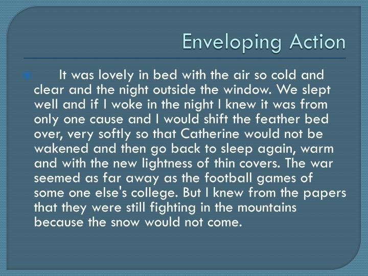 Enveloping Action