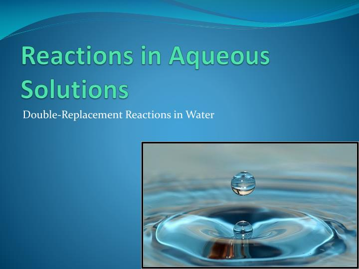 reactions in aqueous solutions n.