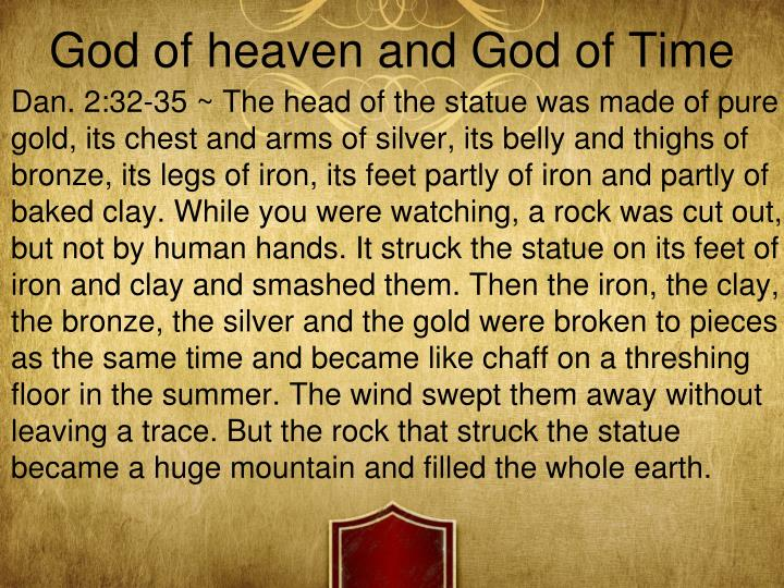 God of heaven and God of Time