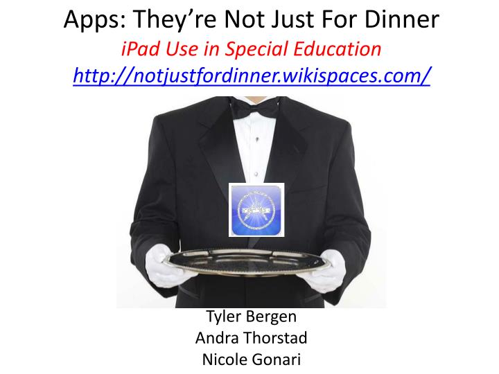 Apps they re not just for dinner ipad use in special education http notjustfordinner wikispaces com