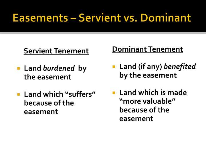 Easements – Servient vs. Dominant