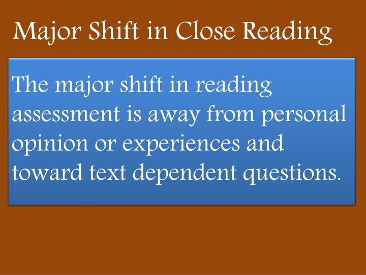 Major Shift in Close Reading