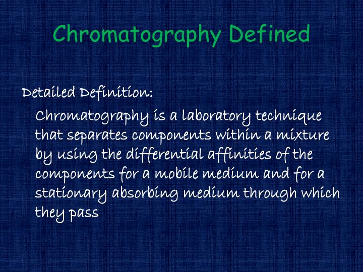 Chromatography Defined