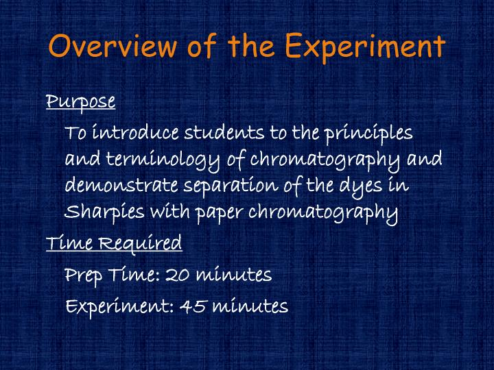 Overview of the Experiment