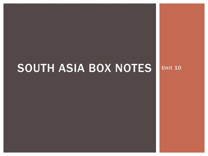 south asia box notes n.